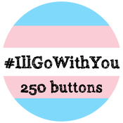 Image of 250+ #IllGoWithYou Buttons