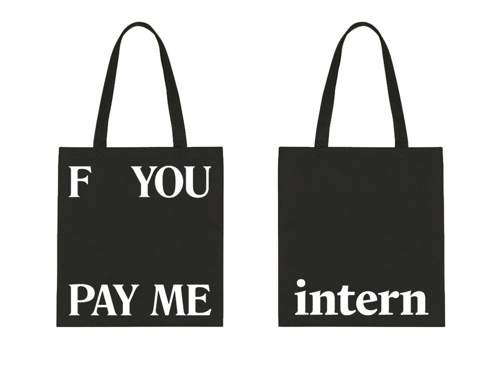 Image of F You Pay Me Tote