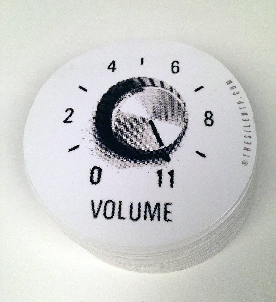 """Image of """"Volume Turned up to 11"""""""