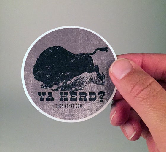 "Image of ""Ya Herd?"" vinyl sticker"