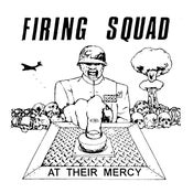 """Image of Firing Squad - At Their Mercy 7"""" E.P."""