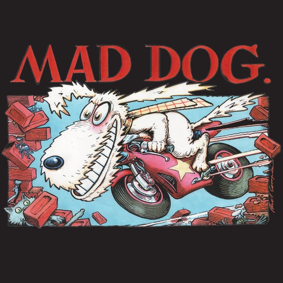 Image of Mad Dog Shirt