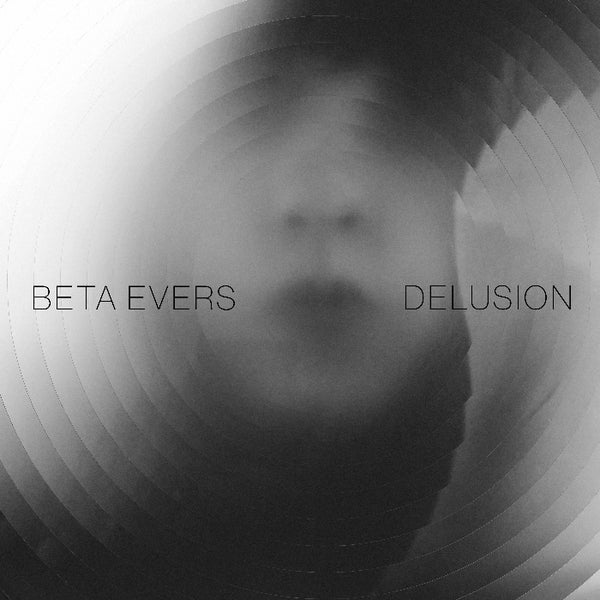 Image of Beta Evers - Delusion - LP