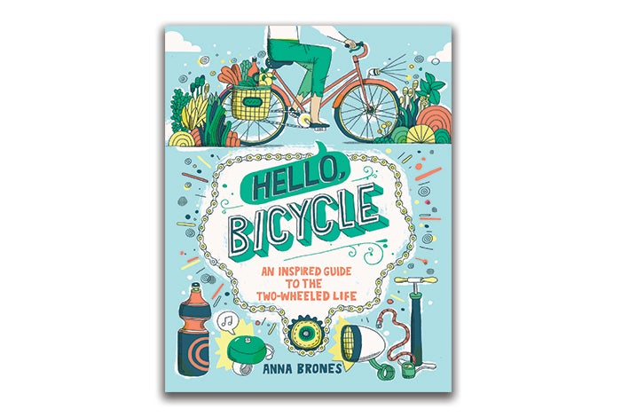 Image of Hello, Bicycle {SIGNED}