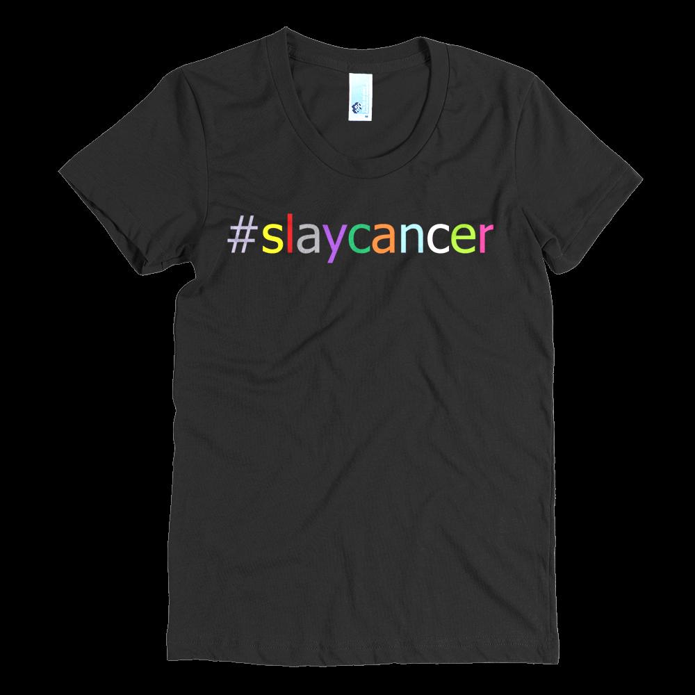 Image of #SlayCancer Women's short sleeve t-shirt