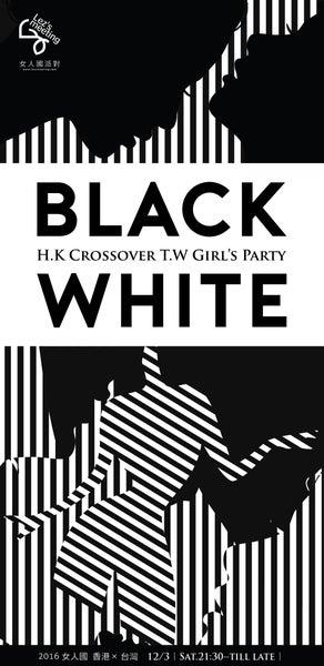 Image of Lezsmeeting - Taipei x Hong Kong Black & White Party - Early Bird Ticket