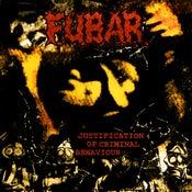 "Image of Fubar ""Justification of Criminal Behaviour"" CD"