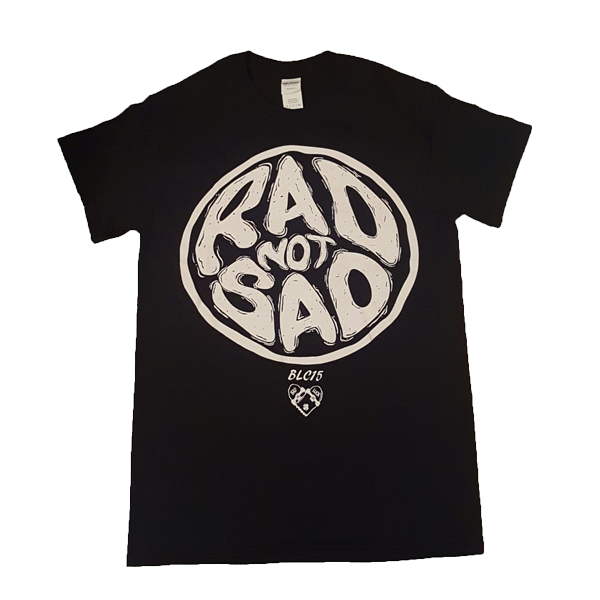 Image of 'BLC15 Rad Not Sad' Tee
