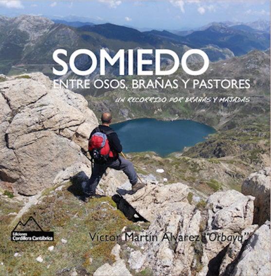 Image of Somiedo. Entre Osos, Brañas y Pastores.