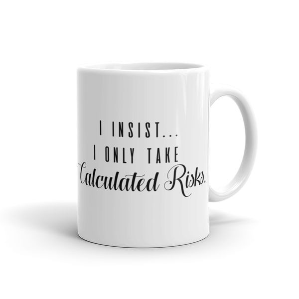 Image of Calculated Risks Mug