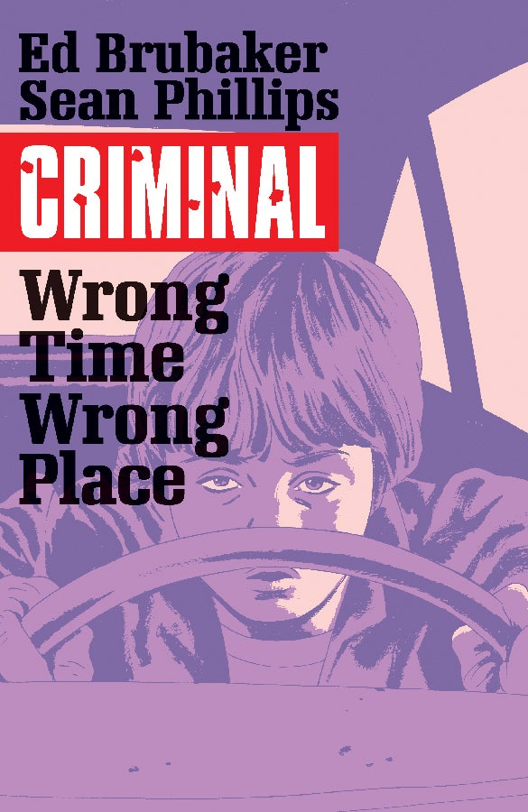 Image of Criminal: Wrong Time, Wrong Place