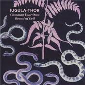 Image of B!181 Iugula-Thor - Choosing Your Own Brand Of Evil - LP