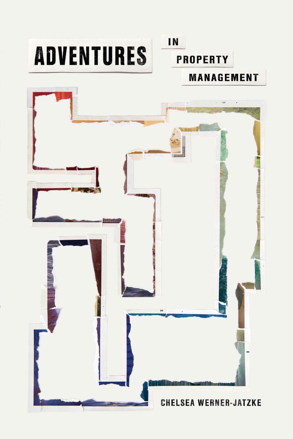 Image of Adventures in Property Management by Chelsea Werner-Jatzke