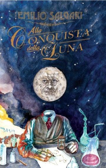 Image of *Alla conquista della Luna* di Emilio Salgari (Classica e Deluxe)