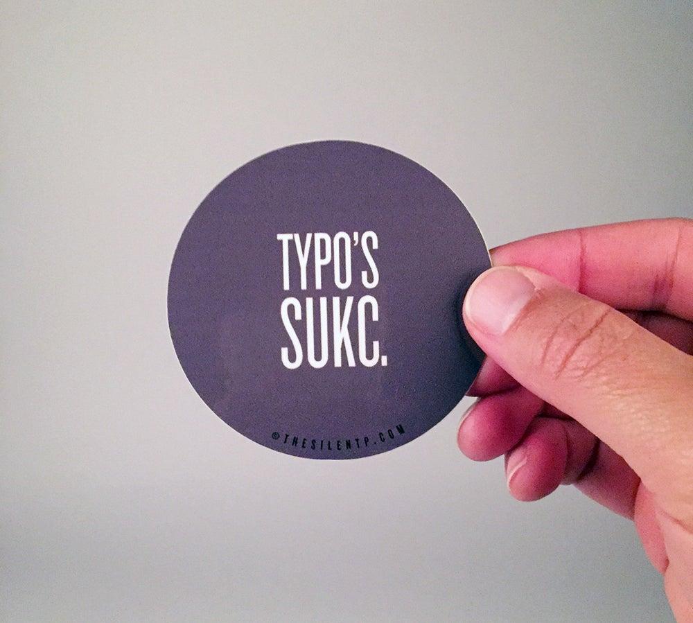 Image of Typo's Sukc Vinyl Sticker