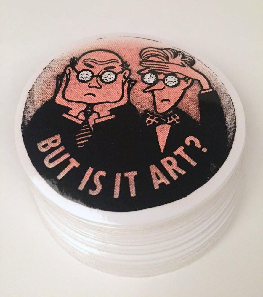 "Image of ""But Is It Art?"" Vinyl Sticker"