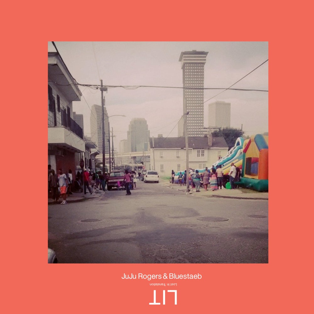 Image of Juju Rogers & Bluestaeb LIT - Lost In Translation - LP (JAKARTA)