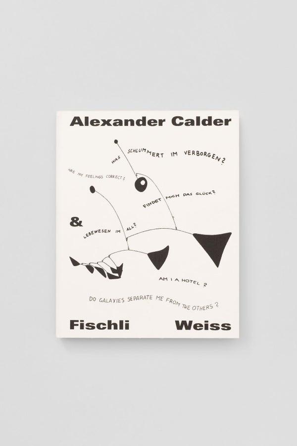 Image of Alexander Calder Fischli/Weiss