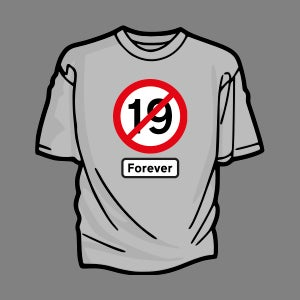 Image of Not Nineteen Forever T-Shirt