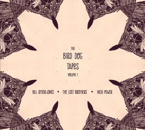 Image of The Bird Dog Tapes - Volume 1 (Signed CD)