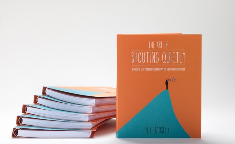 Image of Paperback: The Art of Shouting Quietly by Pete Mosley