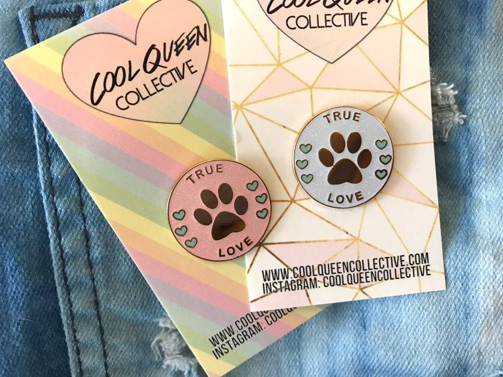 Image of True Love Paw Enamel Pin