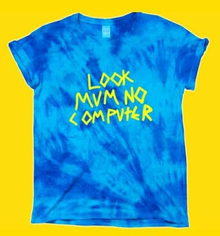 Image of LOOK MUM NO COMPUTER PUKE
