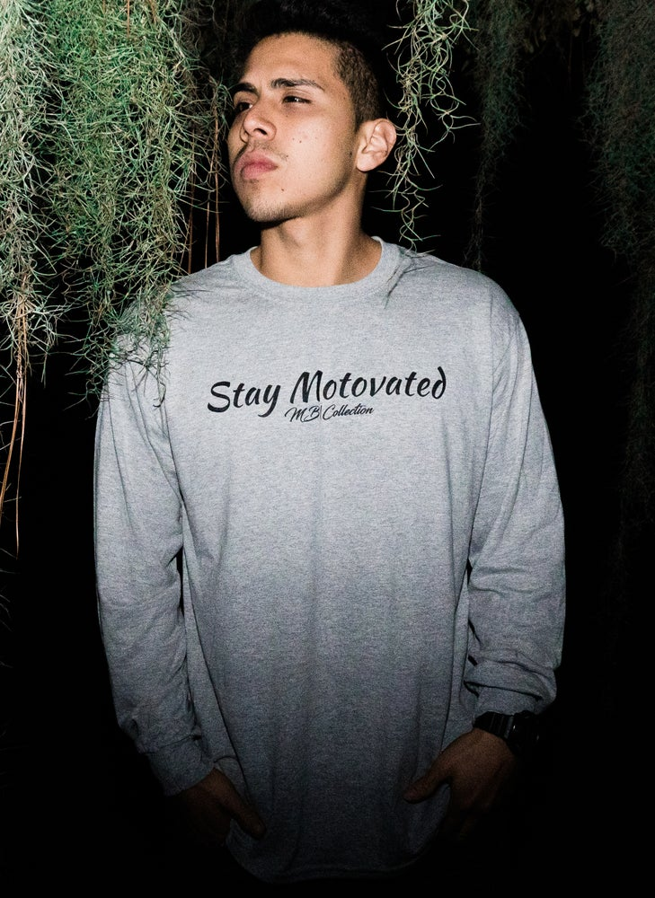Image of Stay Motovated Long Sleeve