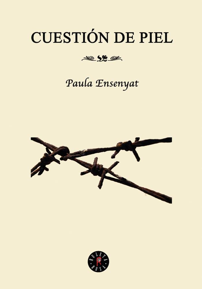 Image of Cuestión de piel - Paula Ensenyat