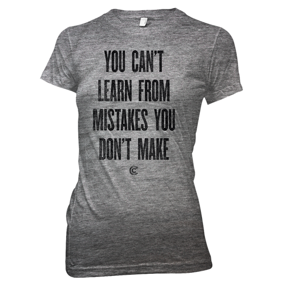 Image of Mistakes You Don't Make Ladies Tee - Heather