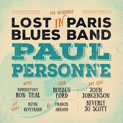 Image of PAUL PERSONNE - Lost In Paris Blues Band - Digipack CD + DVD