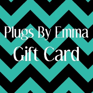 Image of Plugs By Emma E-Gift Card