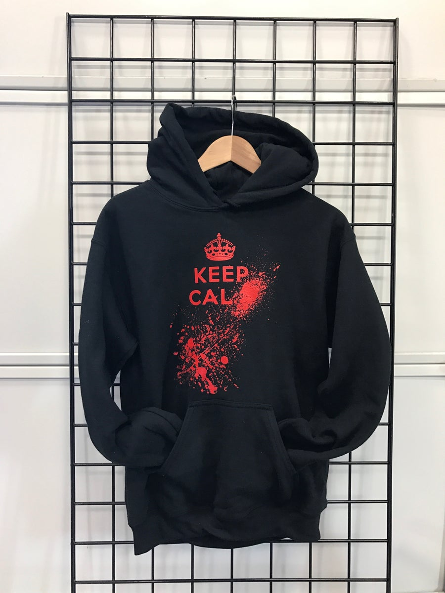 Image of Keep Calm... Hoodie