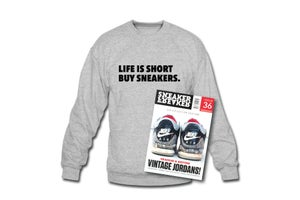 Image of Crewneck Sweatshirt: Life is short Buy Sneakers (Grey - Black)