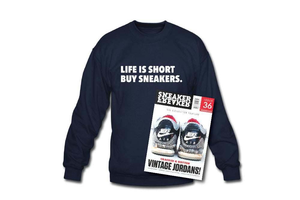 Image of Crewneck Sweatshirt: Life is short Buy Sneakers (Navy - White)