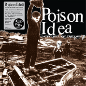 "Image of POISON IDEA-""Latest Will And Testament"" CD 10yr Anniv"