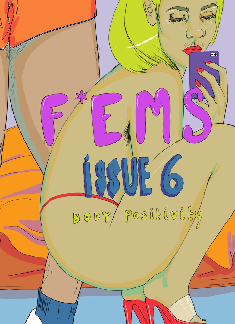 Image of F*EMS Zine Issue 6