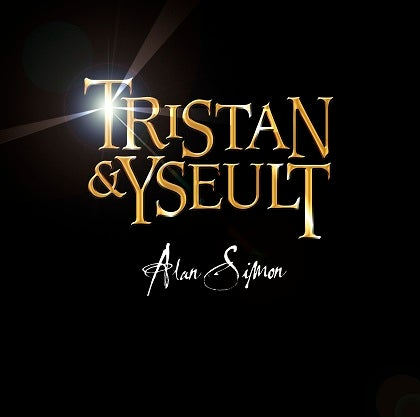Image of ALAN SIMON - Tristan & Yseult - Digibook CD + DVD
