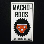 Image of MACHO-ROOS Enamel Pin