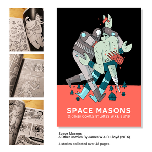 Image of Space Masons & Other Comics By James W.A.R. Lloyd (2016)
