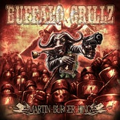 Image of Buffalo Grillz - Martin Burger King - Cd digipak