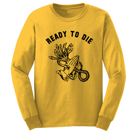 Image of READY TO DIE - long sleeve