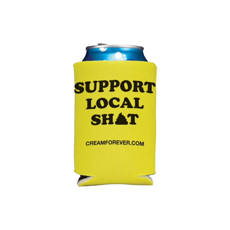 Image of Support Local Sh*t