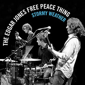 Image of THE EDGAR JONES FREE PEACE THING - STORMY WEATHER - CD