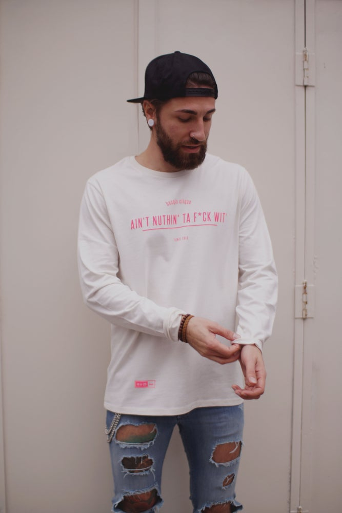 "Image of ""Ain't nuthin'"" Longsleeve"