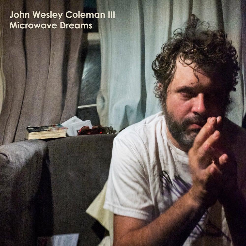 """Image of John Wesley Coleman III """"Microwave Dreams"""" LP"""
