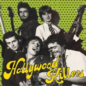 "Image of Hollywood Kilers - ""Goodbye Suicide"" b/w ""The Tramp""  7"" (Mighty Mouth)"