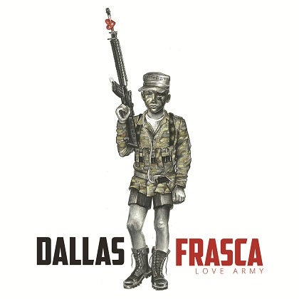 Image of DALLAS FRASCA - Love Army - CD Cristal