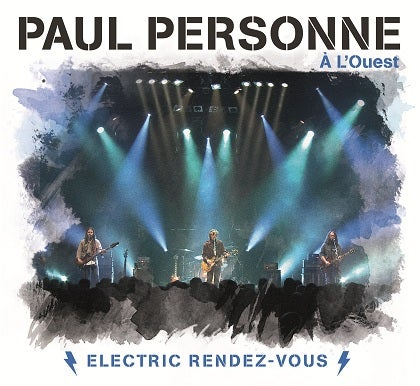 Image of PAUL PERSONNE - Electric Rendez-Vous - Digipack 2CD + DVD