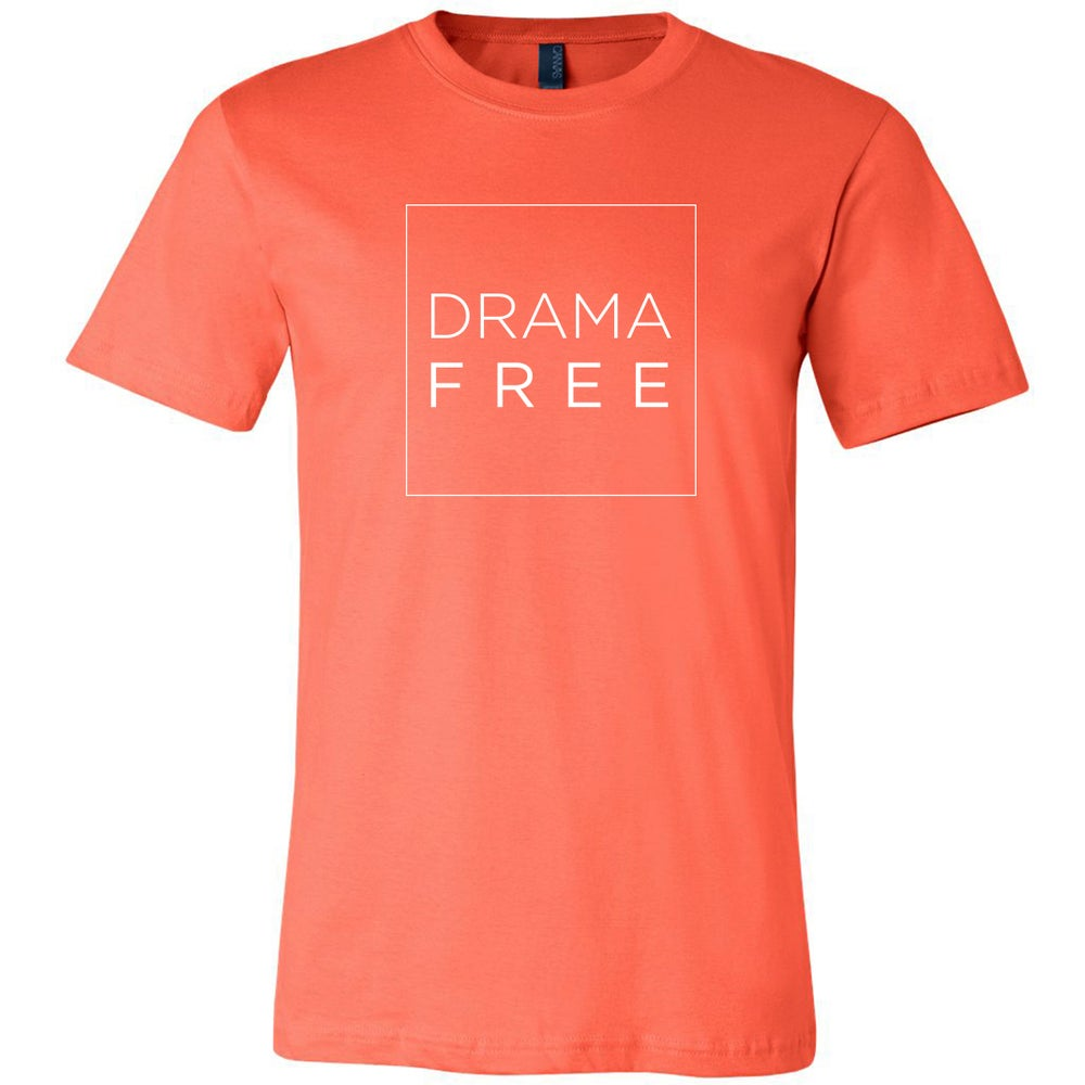 Image of Drama Free Tee in Coral (click on shirts for real-life pictures!)